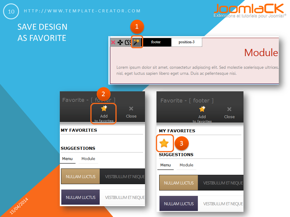 Save your design as favorite in your joomla template